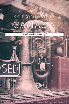 Sell Your Stuff Canada http://cityofcreativedreams.blogspot.ca/2015/09/sell-your-stuff-canada-make-money.html