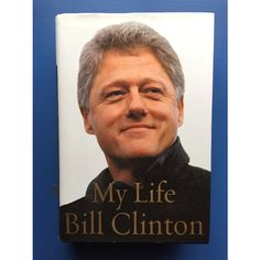 Bill Clinton's autobiography signed by both Bill and Hillary. RARE. TRUMP Listing in the Politics,Original,Autographs,Collectibles Category on eBid United States | 149070218