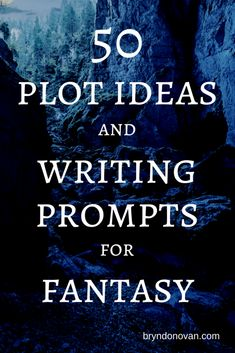 Pin this now to avoid writer's block later... 50 PLOT IDEAS AND WRITING PROMPTS FOR FANTASY #fantasy plot generator #master plots list #idea starters #how to write a fantasy novel #writing #amwriting