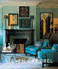 The first book from renowned New York-based designer Steven Gambrel showcases his bold and innovative designs. Featuring 10 individual residences photographed by Eric Piasecki, Steven Gambrel illustrates the designer's fresh approach to color and compos Elle Decor, Gothic Home, Monochromatic Room, Black Fireplace, Fireplace Art, Vintage Fireplace, Fireplaces, Gambrel, Blue Rooms