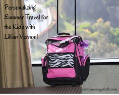 Mommy Katie: Personalized Rolling Luggage for the Kids from Lillian Vernon