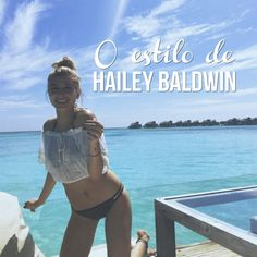 O estilo de Hailey Baldwin, nova affair do Justin Bieber