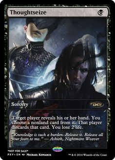 Thoughtseize: Unfortunately no longer relevant in Standard, nevertheless it's still a very solid card and is usable in almost any other format