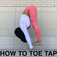 "7,215 Likes, 132 Comments - Yoga For The Non Flexible (@inflexibleyogis) on Instagram: ""✨HOW TO TOE TAP by @maxandlizacro ✨ . (This is an amazing tutorial, if it is beyond your level now,…"""