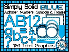 PLEASE BE ADVISED THAT THIS SET IS A PART OF A HUGE BUNDLE PACK: SIMPLY SOLID: LETTERS, NUMBERS, SYMBOLS AND FRAMES BUNDLE (897 GRAPHICS)THIS SET IS A BLUE SOLID COLOR AND INCLUDES ALPHABET, LETTERS, NUMBERS, SYMBOLS AND FRAMES CLIP ART  You can use these  for: posters, task cards, center games, or product cover pages- the possibilities are endless!
