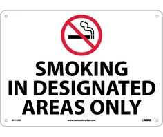 SMOKING IN DESignATED AREAS ONLY, GRAPHIC, 10X14, .040 Aluminum