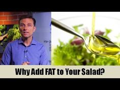 Why Add FAT to Your Salad?