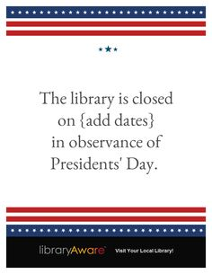"""We just added three new library closing templates to LibraryAware!  Search flyers for """"President Day""""."""