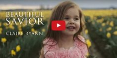 """LDS Claire Ryann Sings """"Beautiful Savior"""" in Amazing Easter Video Easter Hymns, Easter Songs, Gospel Music, Music Songs, Music Videos, Lds Music, Claire Ryann, Easter Videos, Primary Songs"""