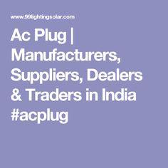 Ac Plug | Manufacturers, Suppliers, Dealers & Traders in India  #acplug