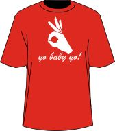 YO BABY YO T-SHIRT, RED  Item Id: PRE-YOBABYYO-RED-ST    Price: $39.00