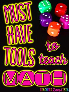 Must have math learning tools that make learning math fun! Check out this giant list of things every teacher should have for teaching math!