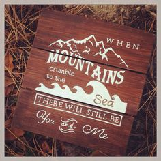 Customized Order Mountains Crumble To The Sea Sign