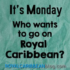 I do! Who's with me??  #cruise #travel #royalcaribbean
