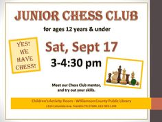 Yes we have Chess!  Would you like to learn to play Chess or take your skills to the next level?  Join Mr. Jayson, our Chess mentor, on the third Saturday of month from 3:00 - 4:30.  For ages 12 yrs and under.