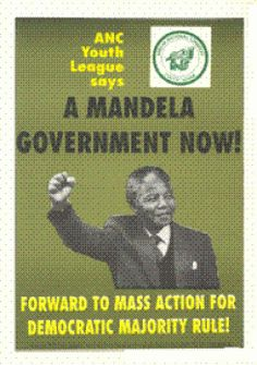 Photo of Mandela. Green background with black and yellow lettering. Forward to mass action for democratic majority rule.