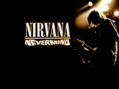 Nirvana - Nevermind - this album made it cool to look dirty. haha.