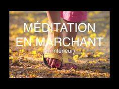 Méditation guidée: Marche méditative / Cultivez la pleine conscience - YouTube