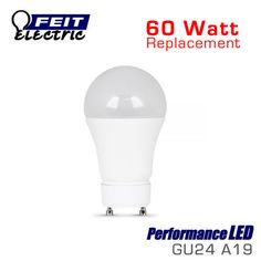 FEIT Performance LED A19 GU24 - 9.9 Watts - 60W Replacement - 3000K - Dimmable