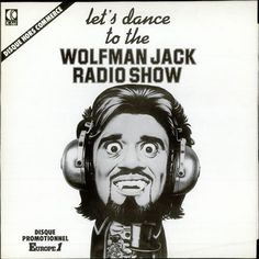 Wolfman Jack Quotes. QuotesGram