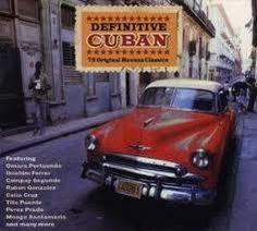 L'album Definitive Cuban di Artisti Vari, di musica cubana, con tre CD, è uscito nel 2010 per la casa discografica Not Now UK. Titoli disco 1 25.: Candido - Puente, Tito 24.: Los Tres Violins - Gonzalez, Ruben 23.: Como Le Decia - Diaz, Raul 22.: Soy...