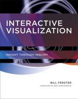 Interactive Design | The MIT Press    Interactive Visualization  Insight through Inquiry