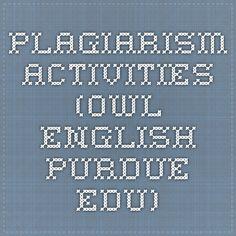 Plagiarism activities (owl.english.purdue.edu)