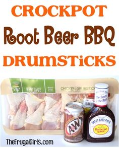 Crockpot Root Beer BBQ Drumsticks  Approx. 10 -12 Chicken Drumsticks, thawed {or 4 – 5 lbs.} 18 oz. Sweet Baby Ray's Honey Barbecue Sauce 1/2 Can of Root Beer {approx. 6 oz.} Crockpot