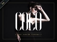 COCO - Free Fashion Typefamily - — This typefamily, including a set of 8 fonts, is free for use & it is authorized to use the fonts for commercial works too. — A larger and more complet. Typography Alphabet, Typography Fonts, Lettering, Web Design, Design Layouts, Free Typeface, Font Free, Coco Fashion, Identity