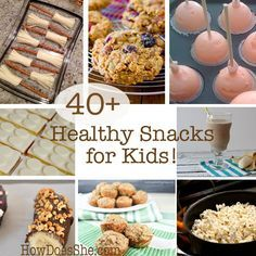 Food and Drink.  40+ Healthy Snacks for Kids!   Even some for your picky kids.