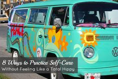 8 Ways to Practice Self-Care Without Feeling Like a Total Hippy