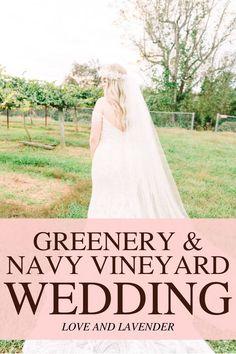 Navy Vineyard Wedding Ideas | KATELYN & JONATHAN | Real Wedding - Greenery & Navy Vineyard Wedding | Tasha Barbour Photography | - Love & Lavender Wedding Greenery, Whimsical Wedding, Vineyard Wedding, Barbour, Love Photography, Real Weddings, Lavender, Wedding Ideas, Navy