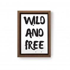 Gravura Wild and Free