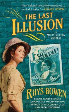 The Last Illusion (Molly Murphy Mysteries) by Rhys Bowen http://www.amazon.com/dp/031253535X/ref=cm_sw_r_pi_dp_JS8Yvb1BTDH90