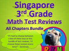 Singapore 3rd Grade Math Test Review Bundle. This bundle includes a test review for all 19 chapters of the Singapore program in math for the 3rd Grade. The problems on each test review are very similar to the ones on the tests, just the numbers and wording have changed.