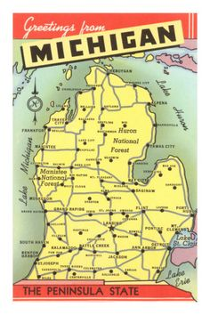 Map of Michigan to go with Upper Peninsula map... for my Boy