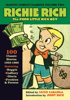 Richie Rich Comic Books (first appeared in 1962)