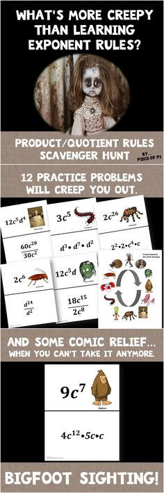 Exponent Rules Practice...with a creepy twist! This scavenger hunt gives practice with product/quotient of power rules.