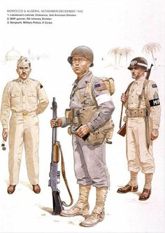 Marocco e Algeria, 1942 - 1 Lieutnant .Colonel ordnance, 2a Infantry Division - 2 BAR gunner, 9a Infantry Division - 3 Sergeant Military Police, II Corps