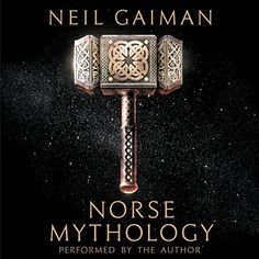 This Chicks Audio Review: Norse Mythology by Neil Gaiman Neil Gaiman Norse Mythology, Mythology Books, Celtic Mythology, North Mythology, Henry David Thoreau, George Orwell, Friedrich Nietzsche, Greek Pantheon, Best Audiobooks
