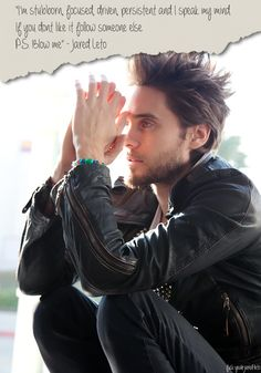 Jared Leto twitter quote (I know he means that postscript as an insult, but... >.>)
