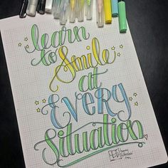 learn to Smile at               Every Situation