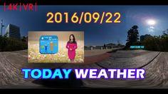 VRIDC - VR News | TodayWeather - 2016/09/22 KOR YTN