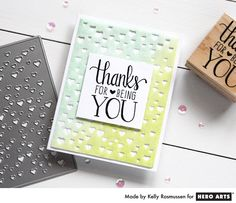Thanks For Being You by Kelly Rasmussen for Hero Arts