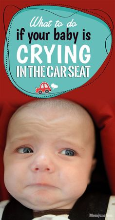 Crying And Screaming Baby In Car Seat: 8 Tips For #Parents : There are a number of reasons why your child might cry on being put inside the car. The most common ones include