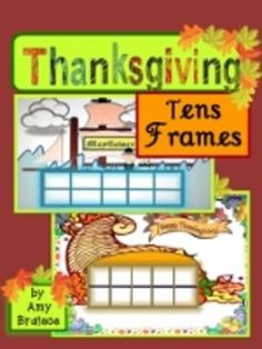 Thanksgiving Tens Frames & Math Activities - Cornucopia &the Mayflower