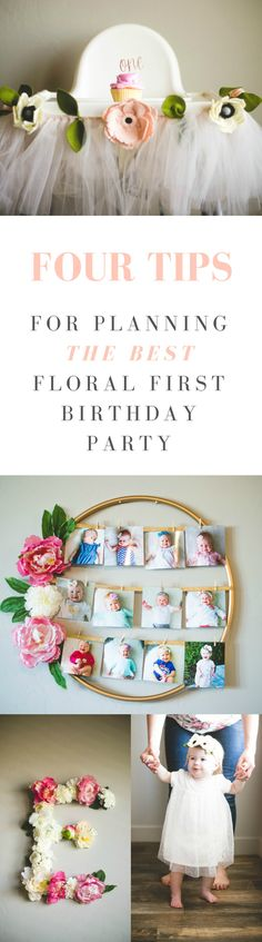 Lots of floral first birthday party ideas and decorations! Tips for a DIY floral first birthday party and floral first birthday party theme.