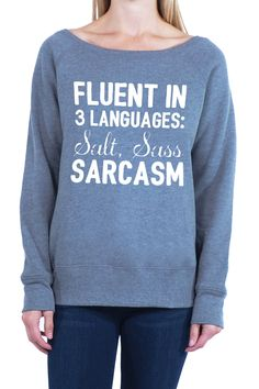 Fluent In 3 Languages - Women's Sponge Fleece Wide Neck Sweatshirt