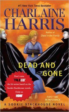 Dead and Gone: A Sookie Stackhouse Novel Reprint, Charlaine Harris - Amazon.com