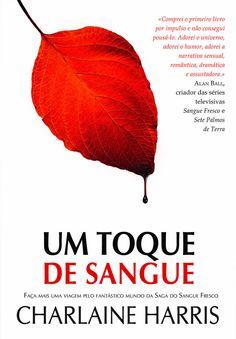 """""""Um Toque de Sangue"""" de Charlaine Harris"""